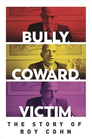 Poster Bully. Coward. Victim. The Story of Roy Cohn 2019