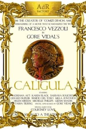 Image Trailer for a Remake of Gore Vidal's Caligula