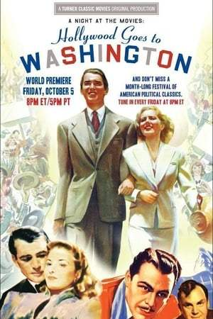 Image A Night at the Movies: Hollywood Goes to Washington