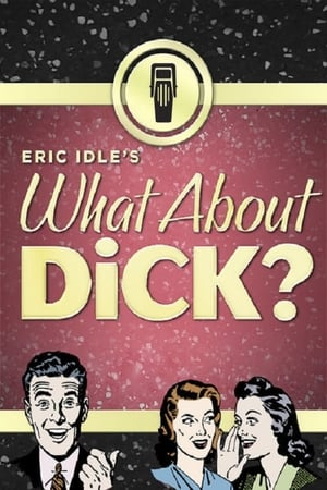 Image What About Dick?