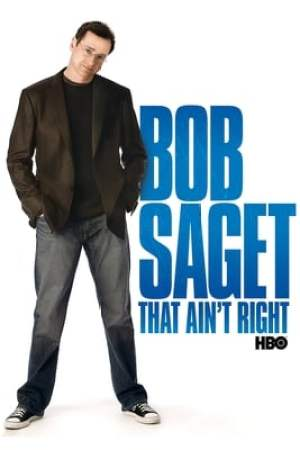Image Bob Saget: That Ain't Right