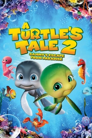 Poster A Turtle's Tale 2: Sammy's Escape from Paradise 2012
