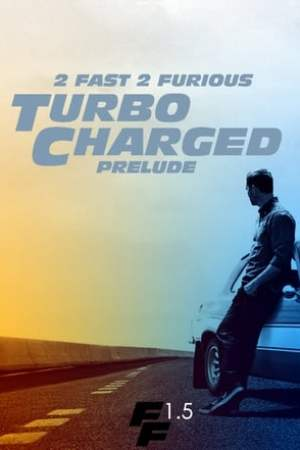 Image Turbo Charged Prelude to 2 Fast 2 Furious