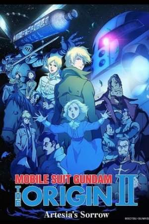 Image Mobile Suit Gundam: The Origin II - Artesia's Sorrow