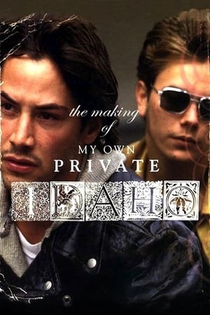 Image The Making of My Own Private Idaho