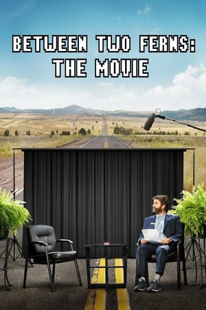Poster Between Two Ferns: The Movie 2019