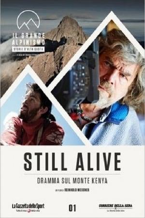 Still Alive - Dramma Sul Monte Kenya