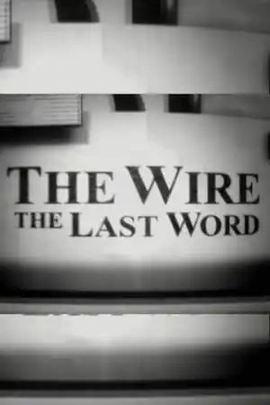 Image The Wire: The Last Word