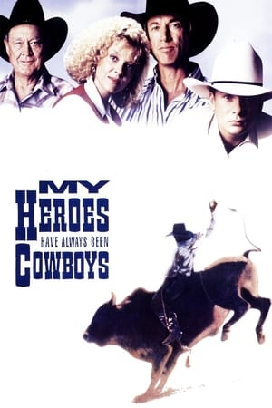 Image My Heroes Have Always Been Cowboys