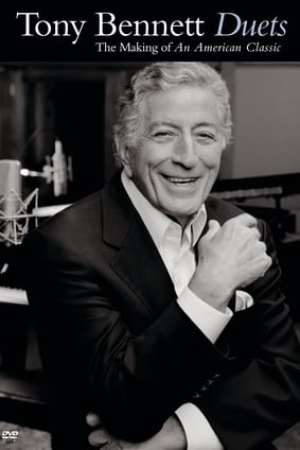 Image Tony Bennett: Duets - The Making of an American Classic