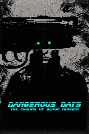 Image Dangerous Days: Making 'Blade Runner'