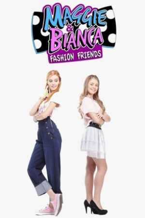 Image Maggie & Bianca Fashion Friends
