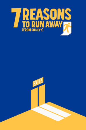 Image 7 Reasons to Run Away (from Society)