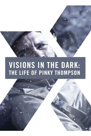 Visions in the Dark: The Life of Pinky Thompson