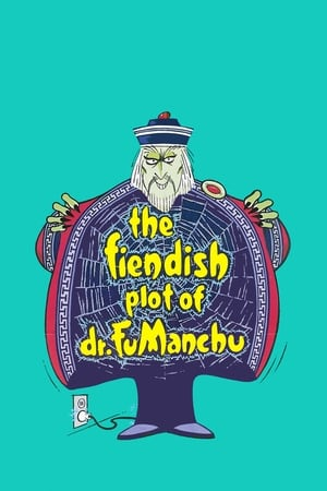 Image The Fiendish Plot of Dr. Fu Manchu