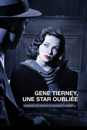 Image Gene Tierney: A Forgotten Star