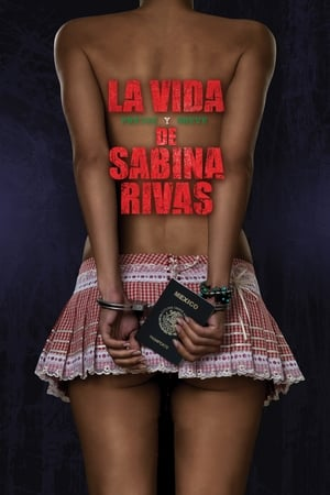 Image The Precocious and Brief Life of Sabina Rivas