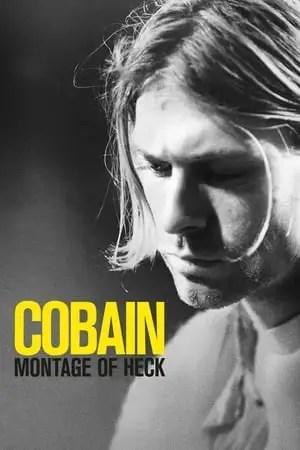 Image Cobain: Montage of Heck