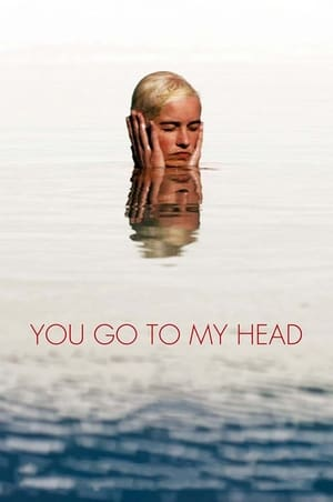 Ver Online You Go To My Head