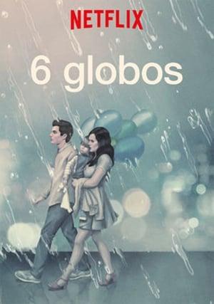 Ver Online 6 Globos