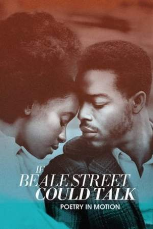 Image If Beale Street Could Talk: Poetry in Motion