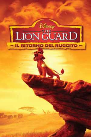 Image The Lion Guard - Il Ritorno Del Ruggito