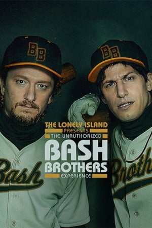 Poster The Lonely Island Presents: The Unauthorized Bash Brothers Experience 2019