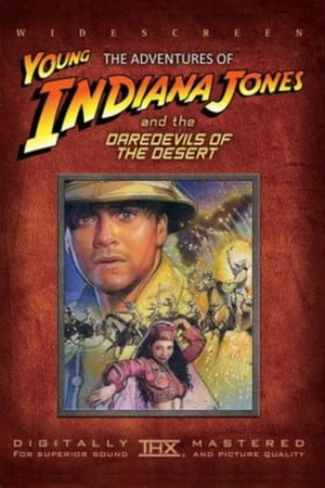 Image The Adventures of Young Indiana Jones: Daredevils of the Desert