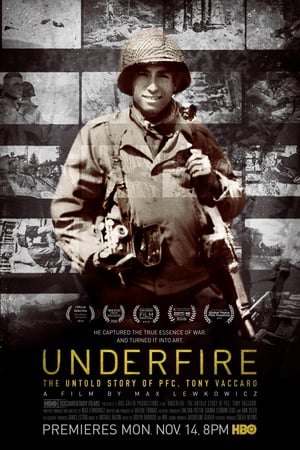 Image Underfire: The Untold Story of Pfc. Tony Vaccaro