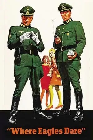 Poster Where Eagles Dare 1968