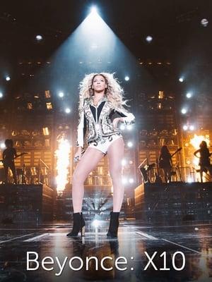 Beyoncé : X10 - The Mrs. Carter Show World Tour