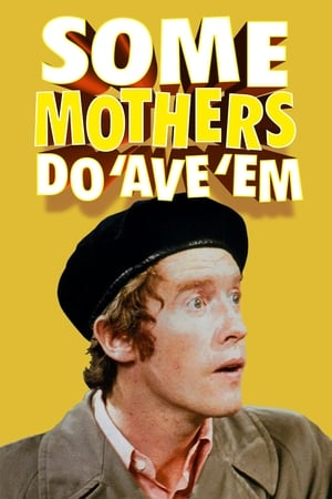 Image Some Mothers Do 'Ave 'Em