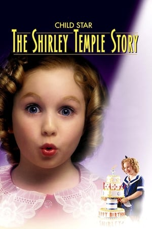 Image Child Star: The Shirley Temple Story