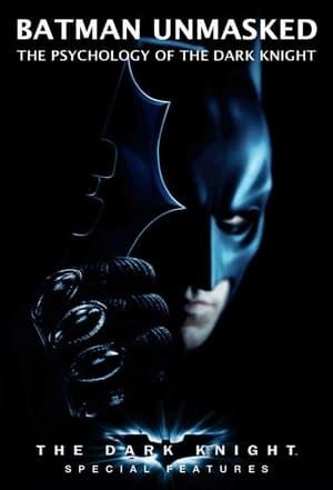 Batman Unmasked: The Psychology of the Dark Knight