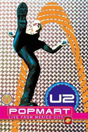Image U2: Popmart - Live from Mexico City
