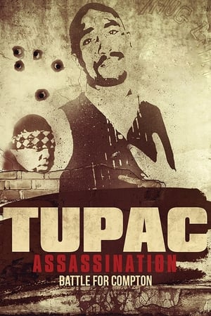 Image Tupac Assassination: Battle For Compton