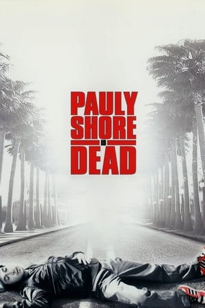 Image Pauly Shore Is Dead