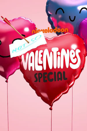 Poster Nickelodeon's Not So Valentine's Special 2017