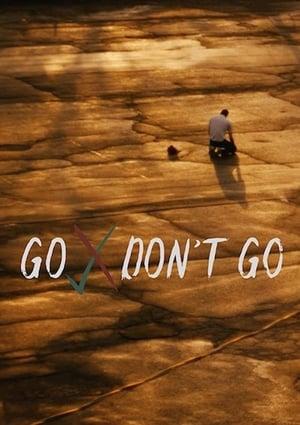 Ver Online Go Don't Go