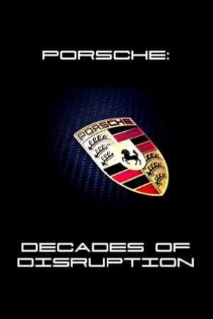 Image Porsche: Decades of Disruption