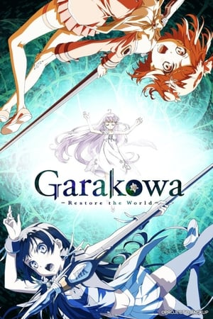 Poster Garakowa: Restore the World 2016