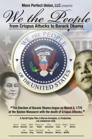 Image We the People: From Crispus Attucks to President Barack Obama