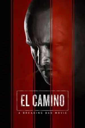 Poster El Camino: A Breaking Bad Movie 2019