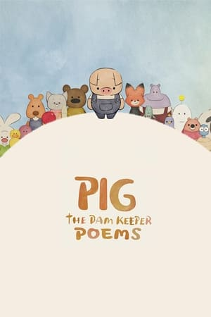 Image Pig: The Dam Keeper Poems