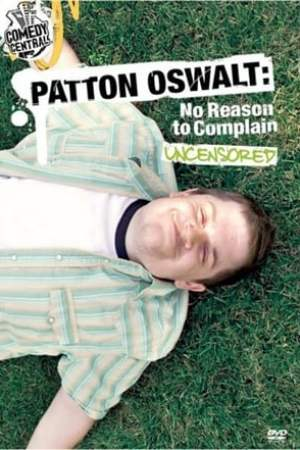 Image Patton Oswalt: No Reason to Complain