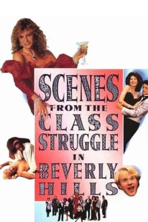 Image Scenes from the Class Struggle in Beverly Hills