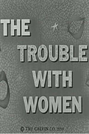 Image The Trouble With Women