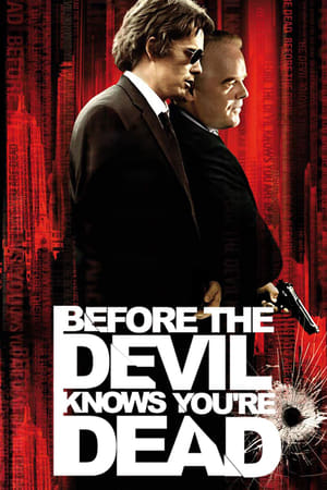 Poster Before the Devil Knows You're Dead 2007