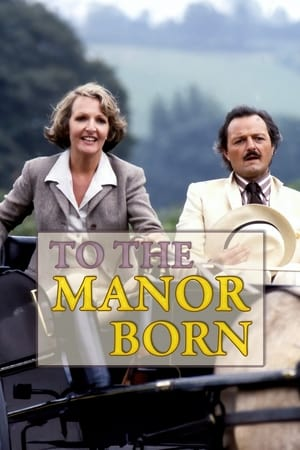 Poster To the Manor Born 1979