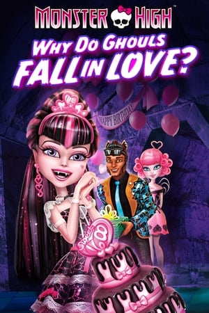 Image Monster High: Why Do Ghouls Fall in Love?